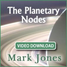The Planetary Nodes VIDEO DOWNLOAD