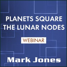 Planets Square the Lunar Nodes Webinar