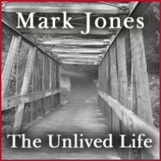 The Unlived Life